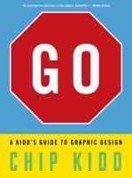 Go  A Kidd s Guide to Graphic Design PDF