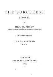 The Sorceress: A Novel, Volume 1