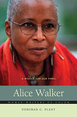 Alice Walker  A Woman For Our Times PDF