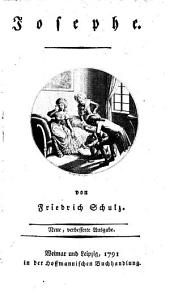Josephe. Von Friedrich Schulz
