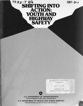 Shifting into action: youth and highway safety