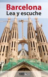 Barcelona: Lea y escuche