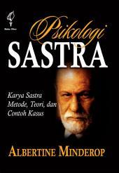 Psikologi Sastra: Karya, Metode, Teori, dan Contoh Kasus
