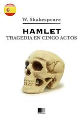 Hamlet. Tragedia en cinco actos.