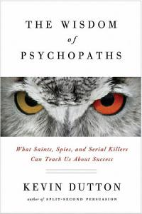 The Wisdom of Psychopaths Book