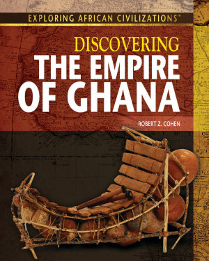 Discovering the Empire of Ghana PDF