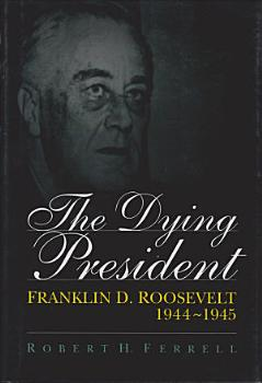 The Dying President PDF