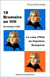 18 Brumaire an VIII: Le coup d'Etat de Napoléon Bonaparte