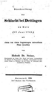 Beschreibung der Schlacht bei Dettingen am Main (27. Juni 1743): mit einem von einem Augenzeugen entworfenen Plane derselben