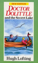 Doctor Dolittle and the Secret Lake PDF