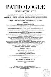 Patrologiae latina cursus completus ... series prima: Volume 32