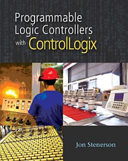 Programmable Logic Controllers with ControlLogix Book