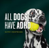 All Dogs Have ADHD PDF