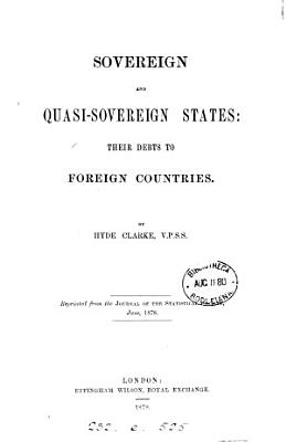 Sovereign and Quasi sovereign States  Their Debts to Foreign Countries PDF