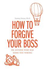 How to Forgive your Boss