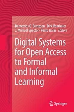 Digital Systems for Open Access to Formal and Informal Learning PDF