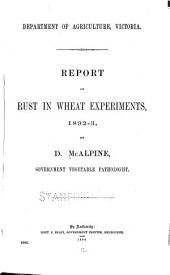 Report on Rust in Wheat Experiments, 1892-3