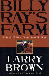 Billy Ray's Farm: Essays