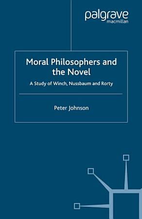Moral Philosophers and the Novel PDF