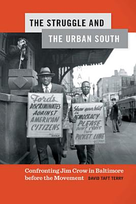 The Struggle and the Urban South PDF