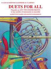 Duets for All: For Alto Saxophone (E-flat Saxes and E-flat Clarinets)