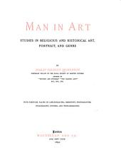 Man in Art: Studies in Religious and Historical Art, Portrait and Genre