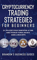 Cryptocurrency Trading Strategies For Beginners PDF