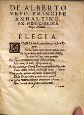 Elegia De Illustrissimo Heroe Alberto Urso, Anhaltino Electore Brandeburgensi, Duce Saxoniae superioris &c