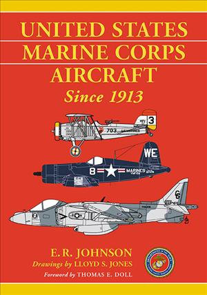 United States Marine Corps Aircraft Since 1913