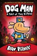 Dog Man 03: Tale of Two Kitties
