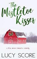 Download The Mistletoe Kisser Book