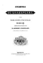 Cuentos de Shakespeare, ó sea teatro de este autor novelado por Carlos Lamb, puesto en castellano por D. Andrés T. Mangláez, etc. [With plates.]