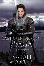 The Last Pendragon Saga Volume 3: The Pendragon's Challenge/Legend of the Pendragon