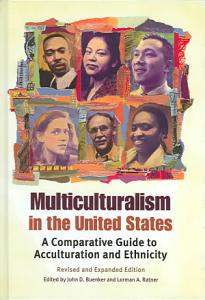 Multiculturalism in the United States Book