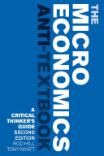 The Microeconomics Anti-Textbook
