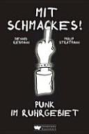 Mit Schmackes  Punk im Ruhrgebiet PDF
