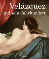 Velázquez und sein Jahrhundert