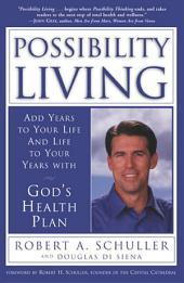 Possibility Living: God's Health Plan