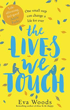 The Lives We Touch PDF