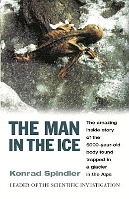 The Man In The Ice PDF