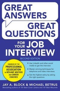 Great Answers  Great Questions For Your Job Interview  2nd Edition