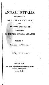 Annali d'Italia dal principio dell'era volgare sino all' anno MDCCXLIX: Volume 1