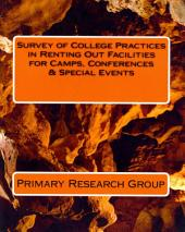 Survey of College Practices in Renting Out Facilities for Camps, Conferences and Special Events