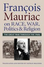 Francois Mauriac on Race, War, Politics and Religion