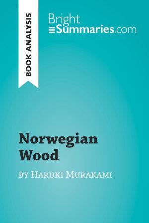 Norwegian Wood by Haruki Murakami  Book Analysis