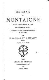 Les essais de Montaigne: Volume2