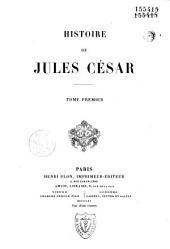 Histoire de Jules César ...