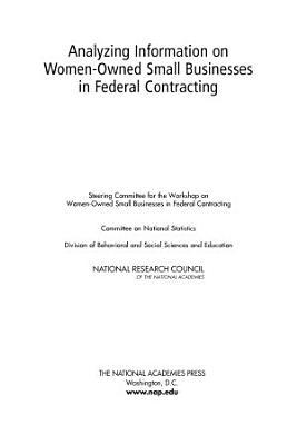 Analyzing Information on Women Owned Small Businesses in Federal Contracting