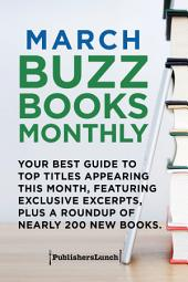 March Buzz Books Monthly: Your Best Guide to Top Titles Appearing This Month