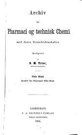Archiv for pharmaci og technisk chemi med deres grundvidenskaber: Volume 18